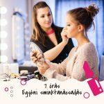 7 órás egyéni sminktanácsadás – alkalmi sminkpraktikák